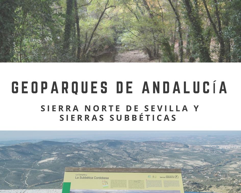 Geoparques de Andalucía Sierra norte de Sevilla y Sierras Subbéticas - Los viajes de Margalliver